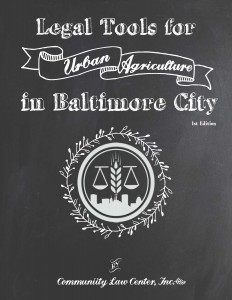 Legal Tools for Urban Agricultin Baltimore City 2015 cover